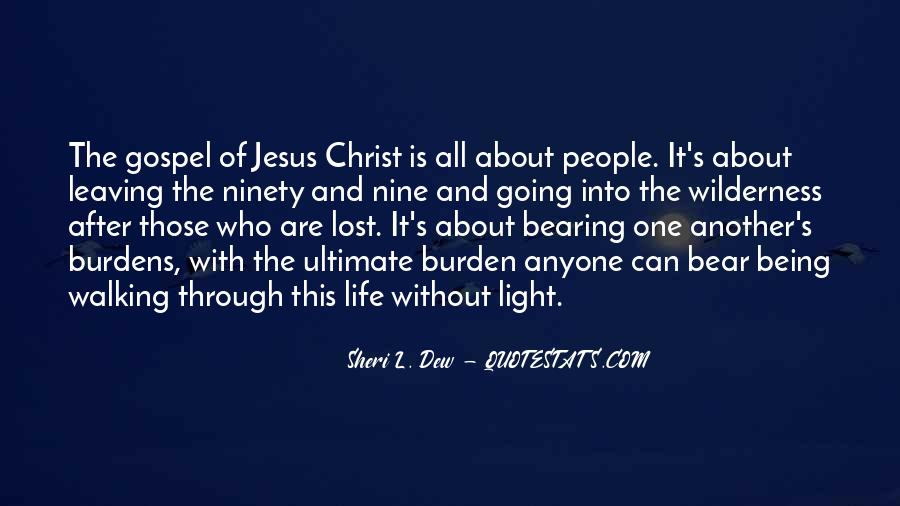 Walking In The Light Of Christ Quotes #1371497