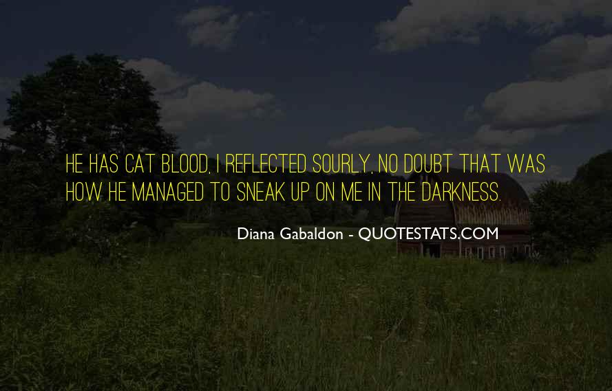Walking Into The Darkness Quotes #1516443