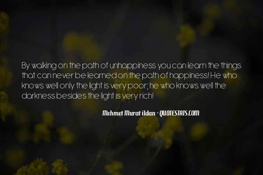 Walking Into The Darkness Quotes #604108