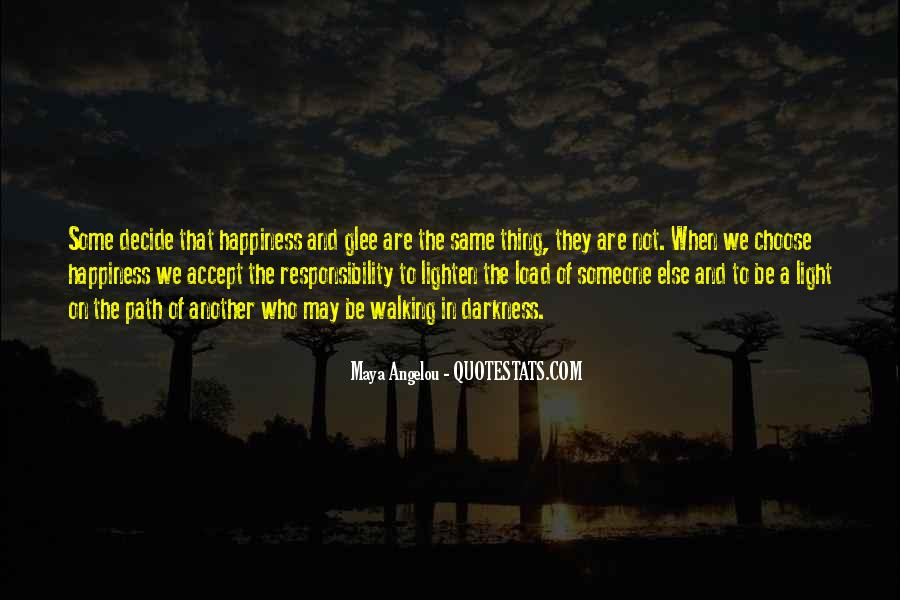Walking Into The Darkness Quotes #73681