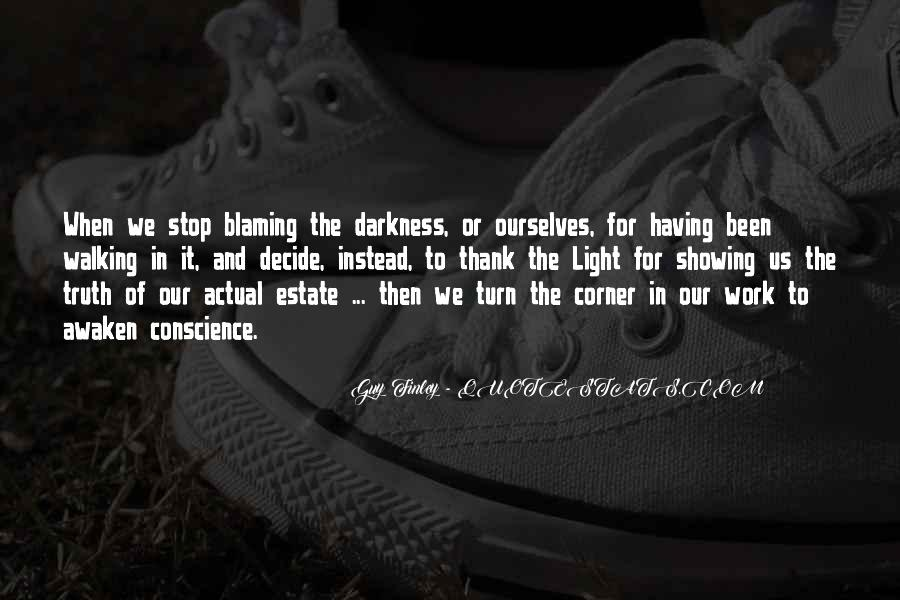 Walking Into The Darkness Quotes #997328