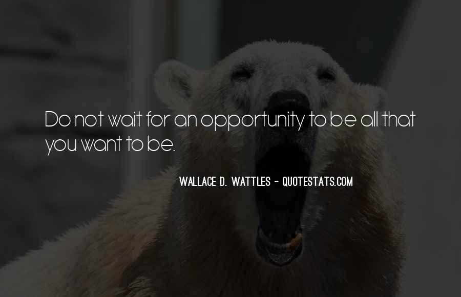 Wallace Wattles Best Quotes #111013
