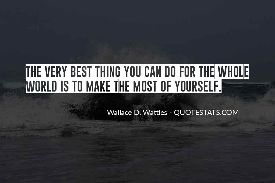 Wallace Wattles Best Quotes #1315497
