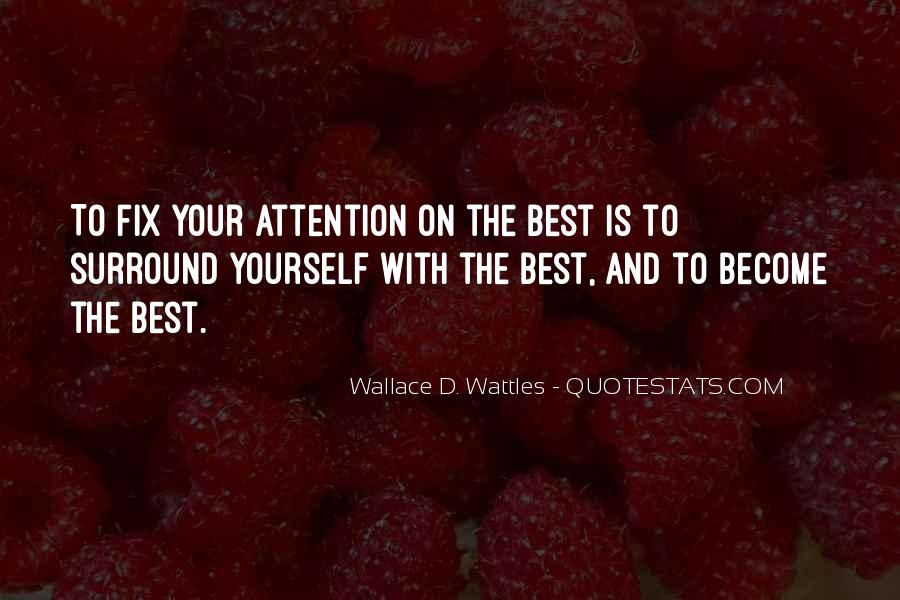 Wallace Wattles Best Quotes #1621681