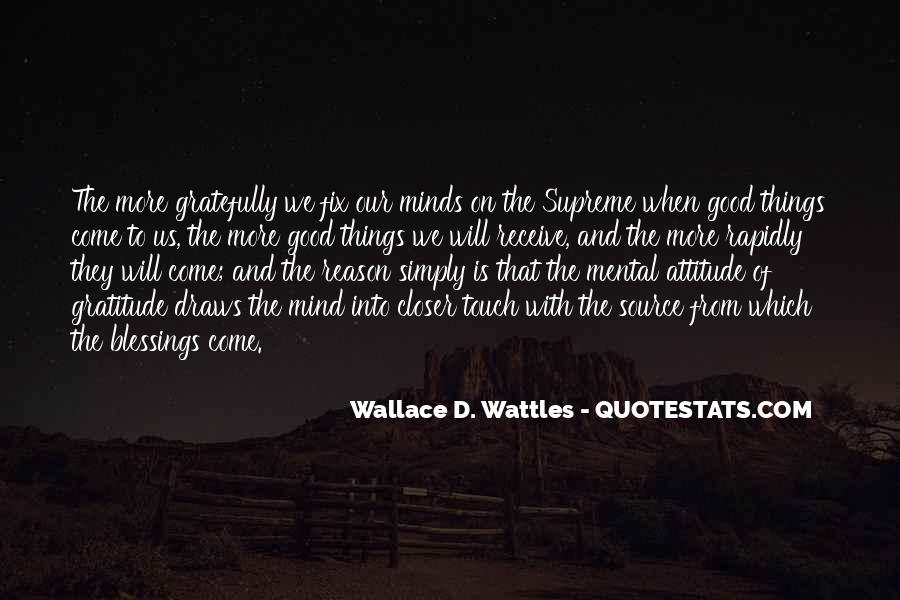 Wallace Wattles Best Quotes #203437