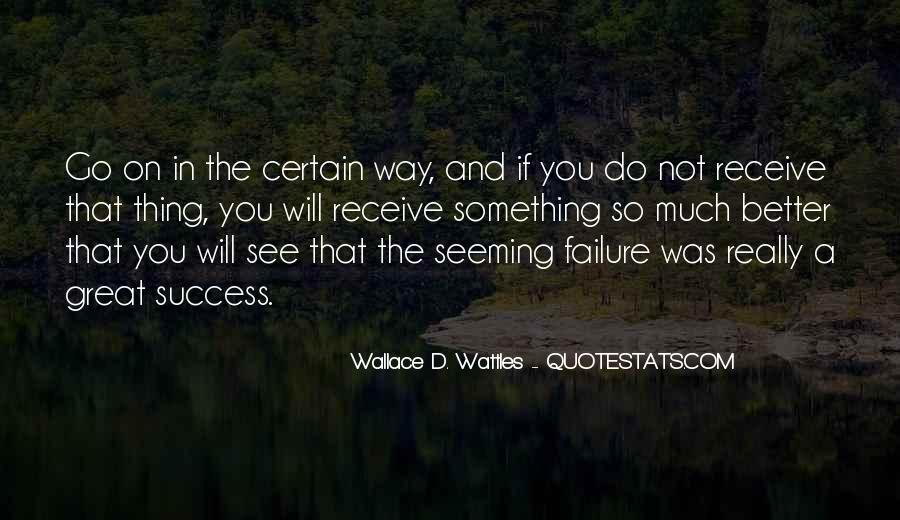 Wallace Wattles Best Quotes #217117