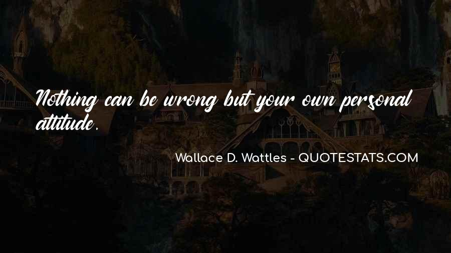 Wallace Wattles Best Quotes #336983
