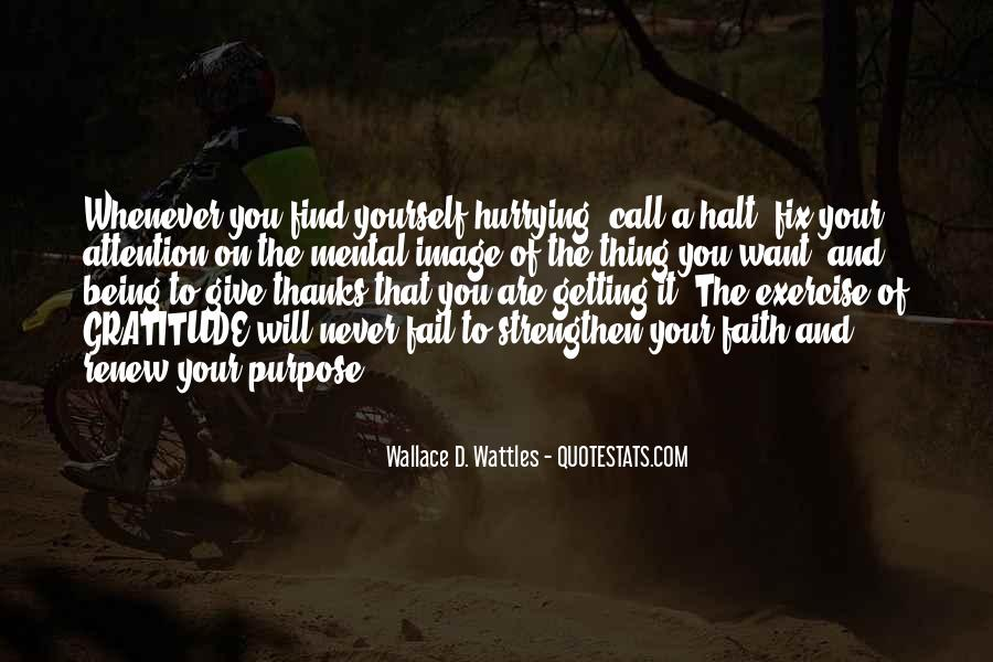 Wallace Wattles Best Quotes #62449