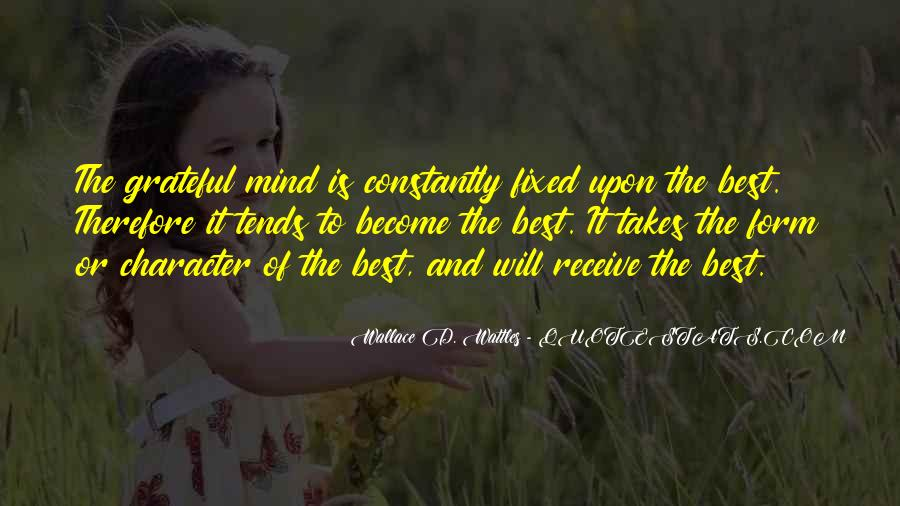 Wallace Wattles Best Quotes #907074