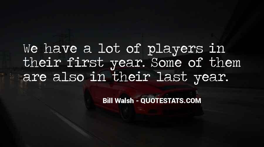 Walsh Quotes #54238