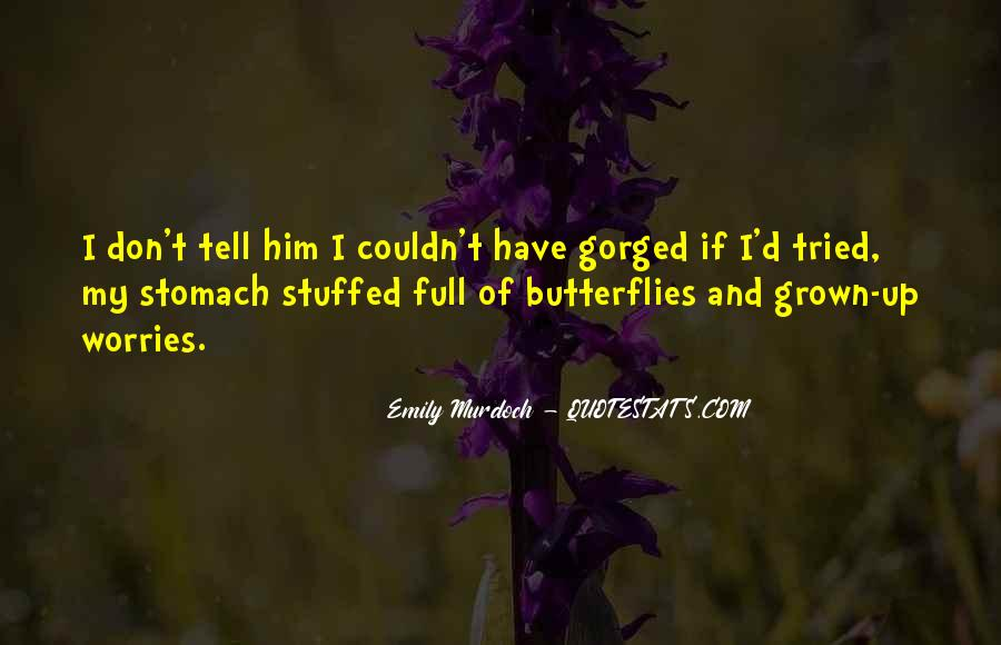 Quotes About Full Stomach #1036868