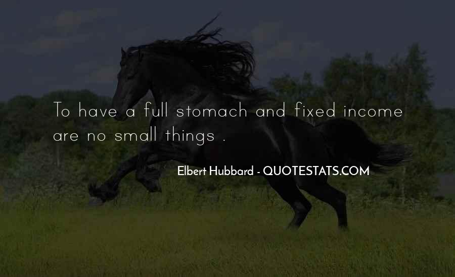 Quotes About Full Stomach #1071371