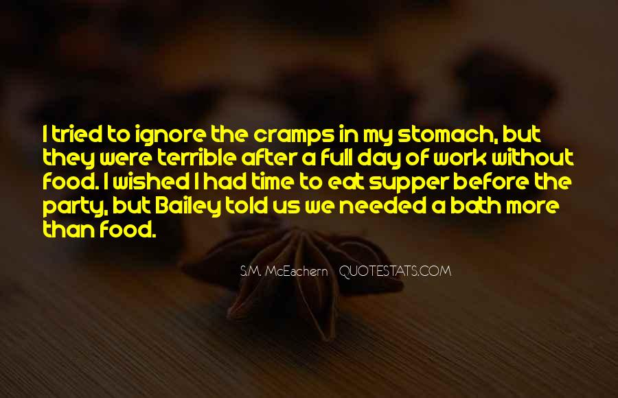 Quotes About Full Stomach #1112618