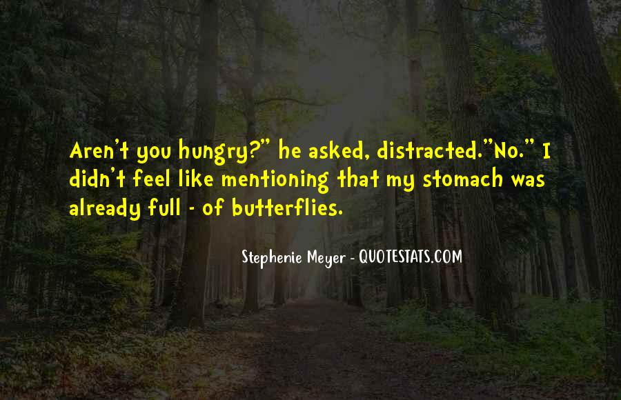 Quotes About Full Stomach #1172176