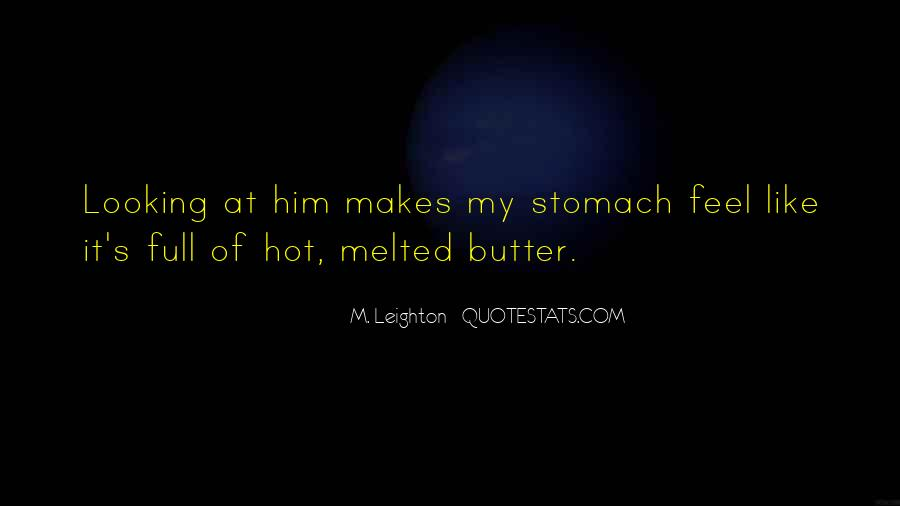 Quotes About Full Stomach #1194490