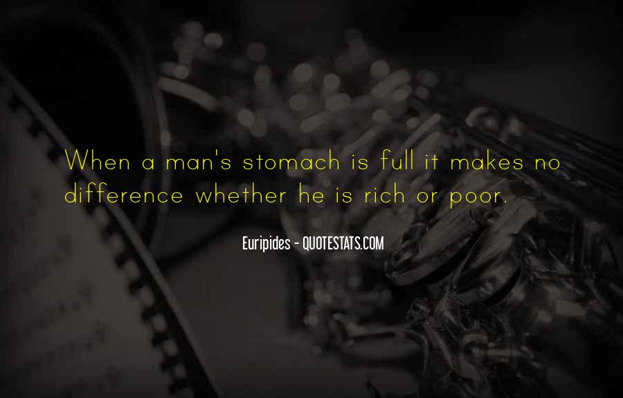 Quotes About Full Stomach #1432710