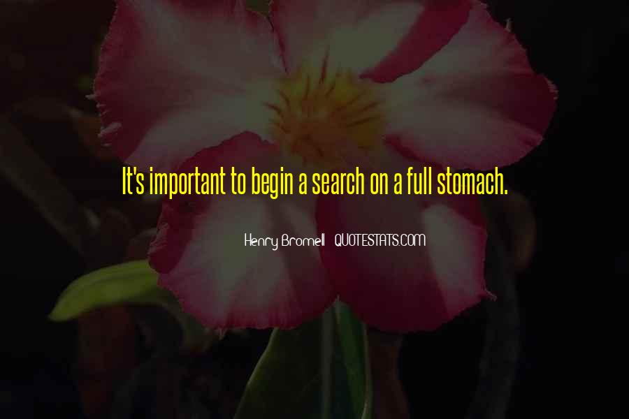 Quotes About Full Stomach #1596448