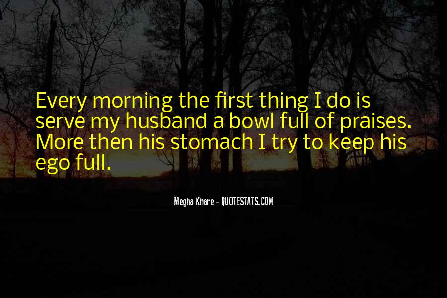 Quotes About Full Stomach #1611406