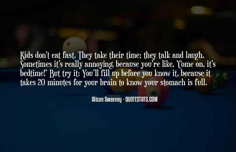 Quotes About Full Stomach #219323
