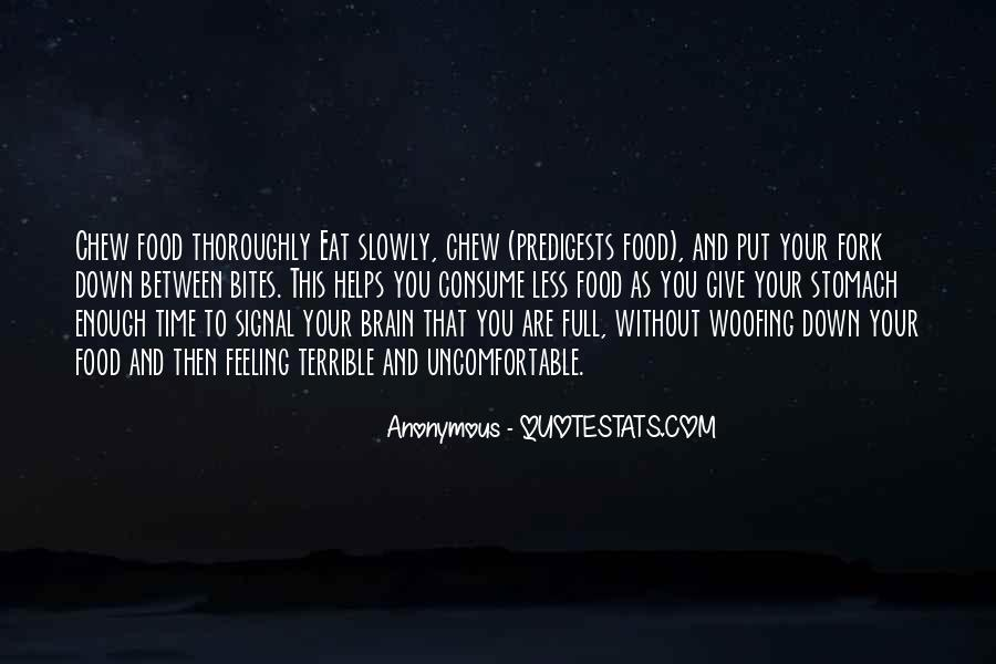 Quotes About Full Stomach #759869