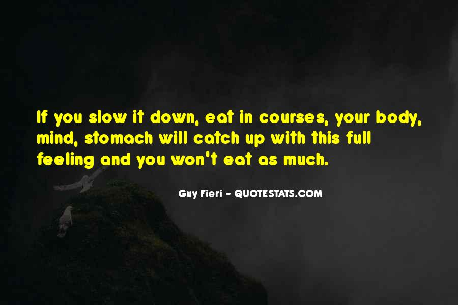 Quotes About Full Stomach #804860