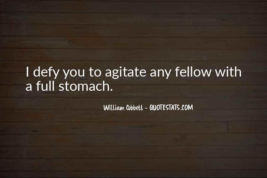 Quotes About Full Stomach #82429