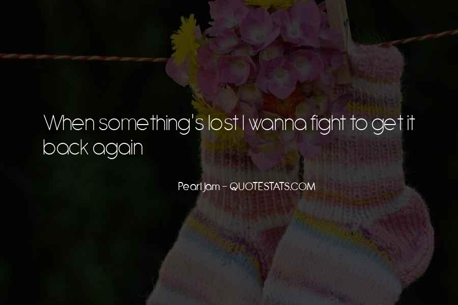 Wanna Fight Me Quotes #1328621