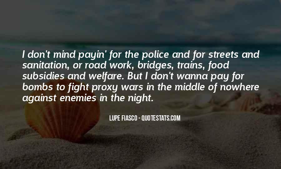 Wanna Fight Me Quotes #1430169