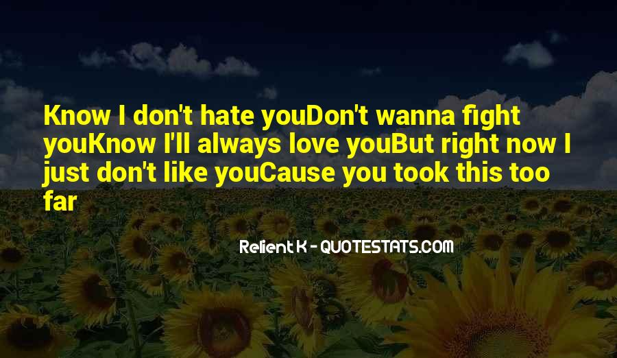 Wanna Fight Me Quotes #1725800