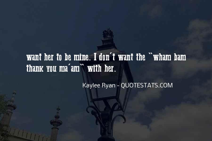 Want To Be With Her Quotes #33190