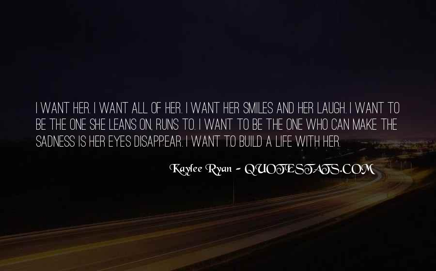Want To Be With Her Quotes #713944