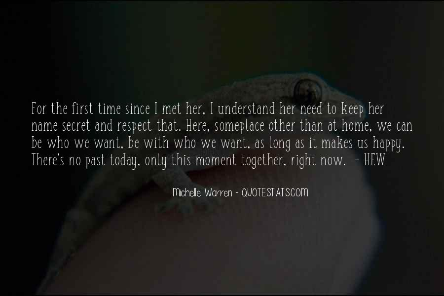Want To Be With Her Quotes #978816