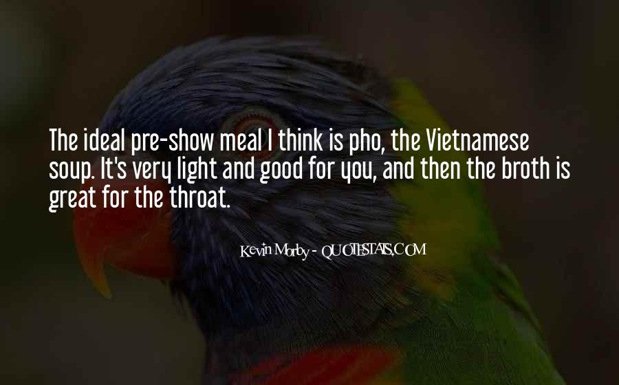 Quotes About Pho Soup #701634