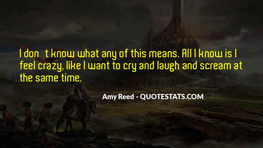 Want To Cry Quotes #332823
