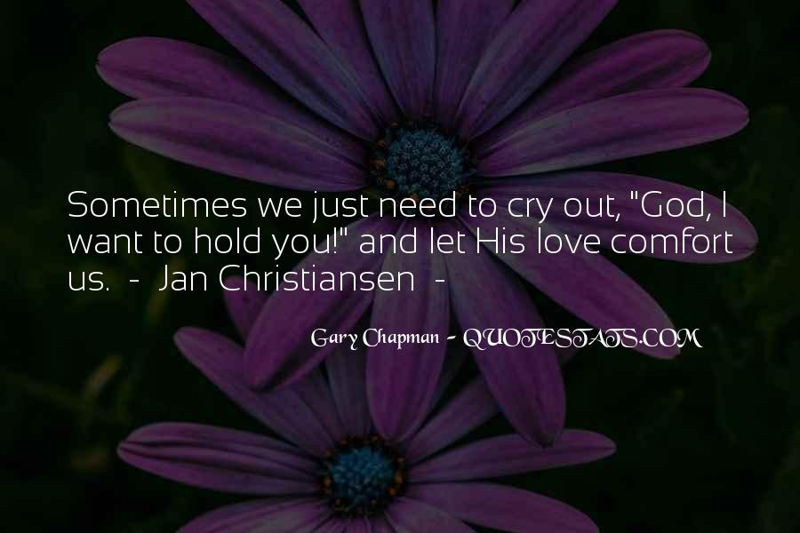 Want To Cry Quotes #391908