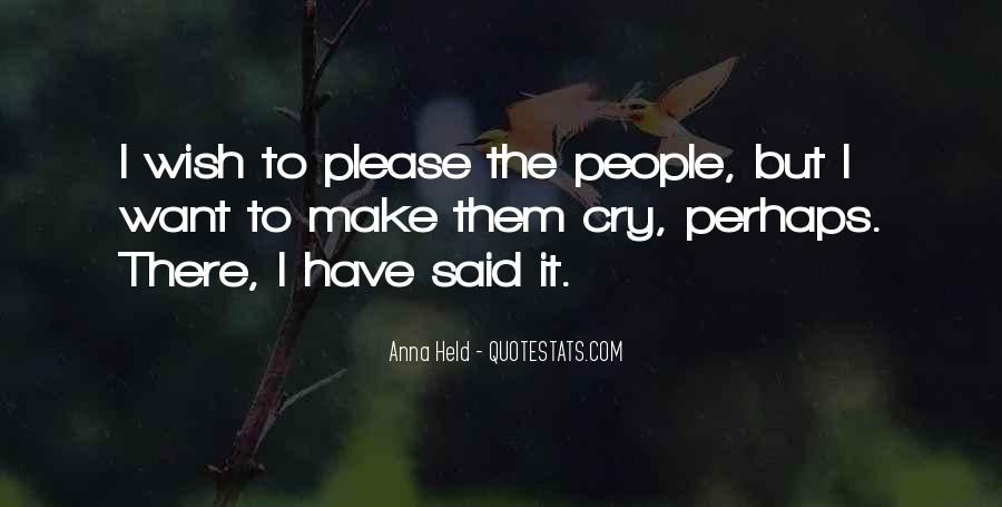 Want To Cry Quotes #410604
