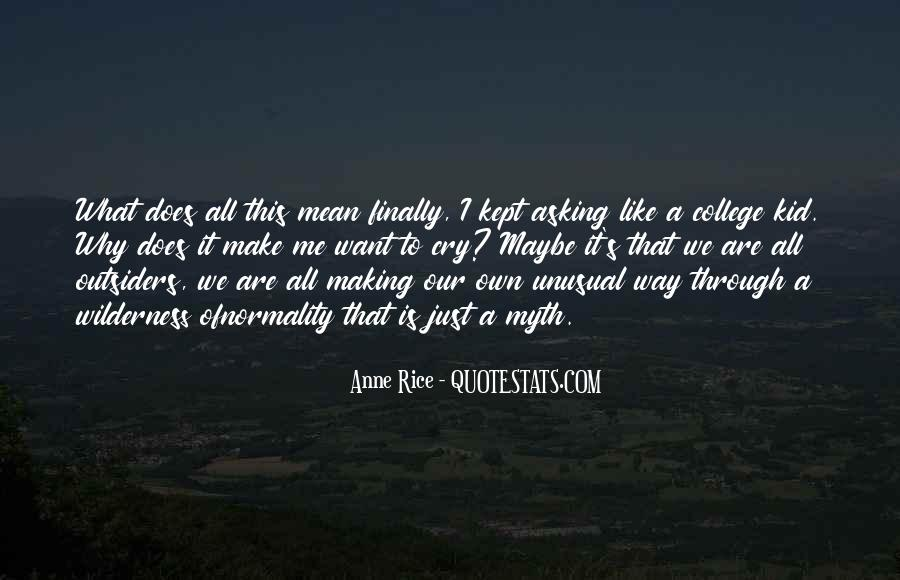 Want To Cry Quotes #480352
