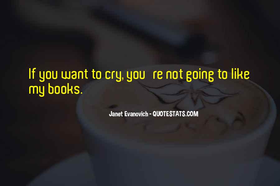 Want To Cry Quotes #507053