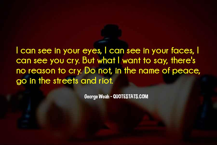 Want To Cry Quotes #689033