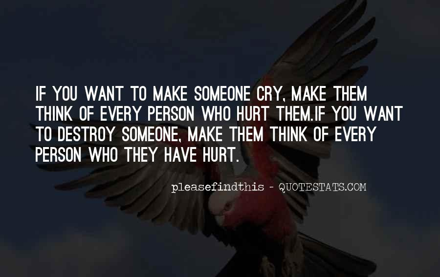 Want To Cry Quotes #690394
