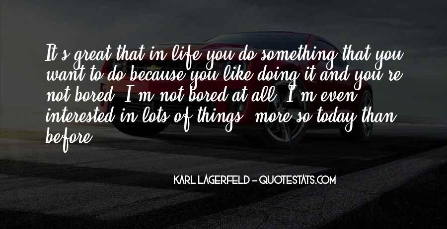 Want To Do Something In Life Quotes #1060112