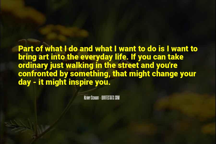 Want To Do Something In Life Quotes #1556289