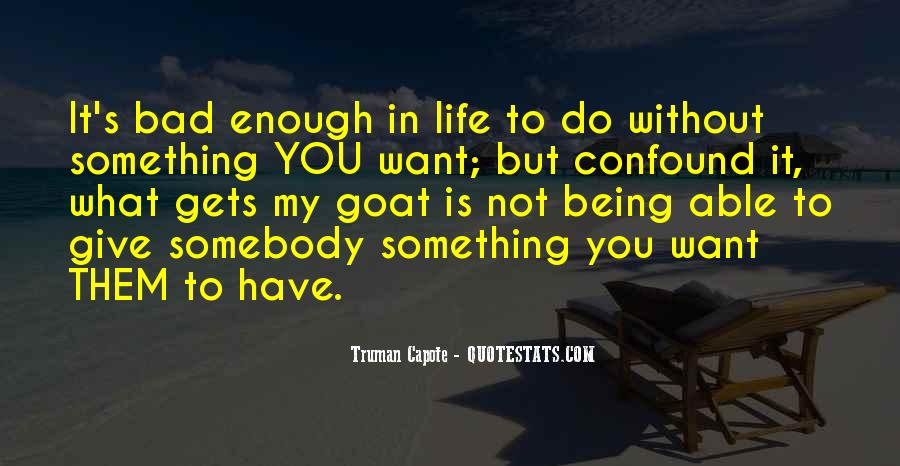Want To Do Something In Life Quotes #1709209