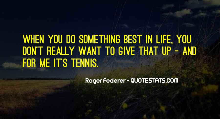Want To Do Something In Life Quotes #733205