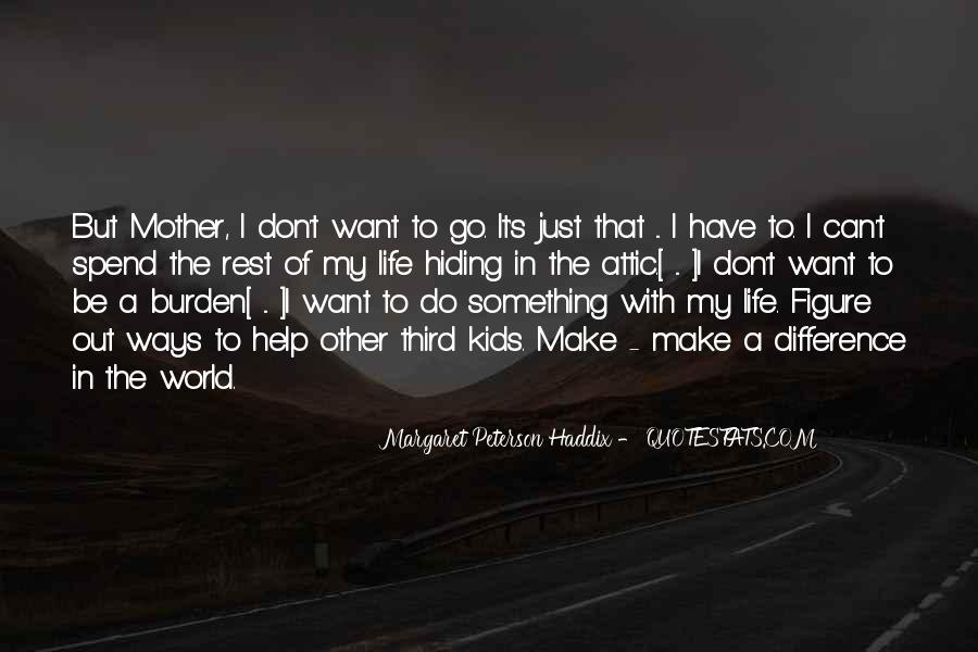 Want To Do Something In Life Quotes #853462