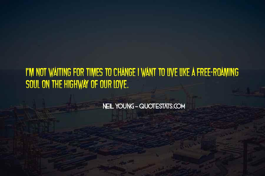 Want To Live Free Quotes #1176498