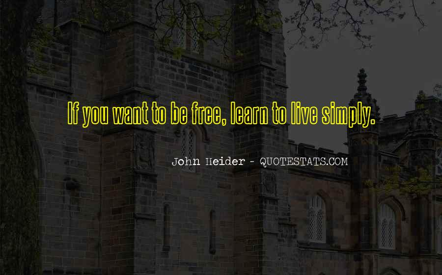 Want To Live Free Quotes #1827274