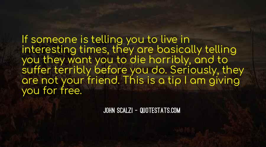 Want To Live Free Quotes #533254