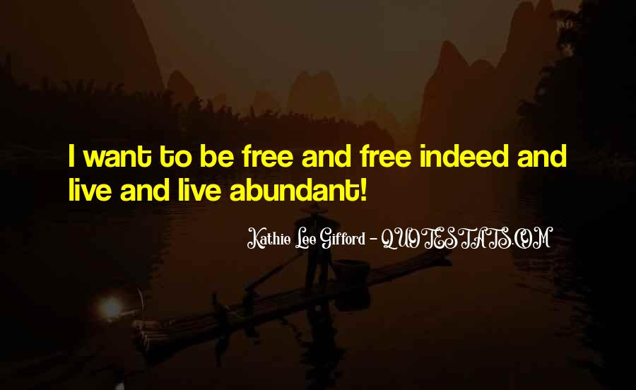 Want To Live Free Quotes #684090