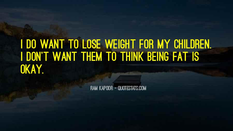 Want To Lose Weight Quotes #1001142